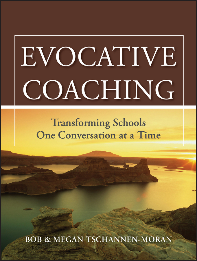 Tschannen-Moran Bob Evocative Coaching. Transforming Schools One Conversation at a Time megan tschannen moran trust matters leadership for successful schools