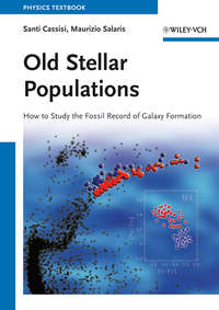 Salaris Maurizio - Old Stellar Populations. How to Study the Fossil Record of Galaxy Formation