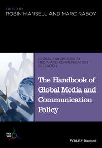 Raboy Marc - The Handbook of Global Media and Communication Policy