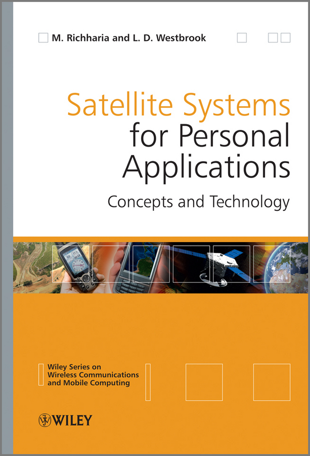 Westbrook Leslie David Satellite Systems for Personal Applications. Concepts and Technology диспенсер для жидкого мыла wasserkraft isar k 7399