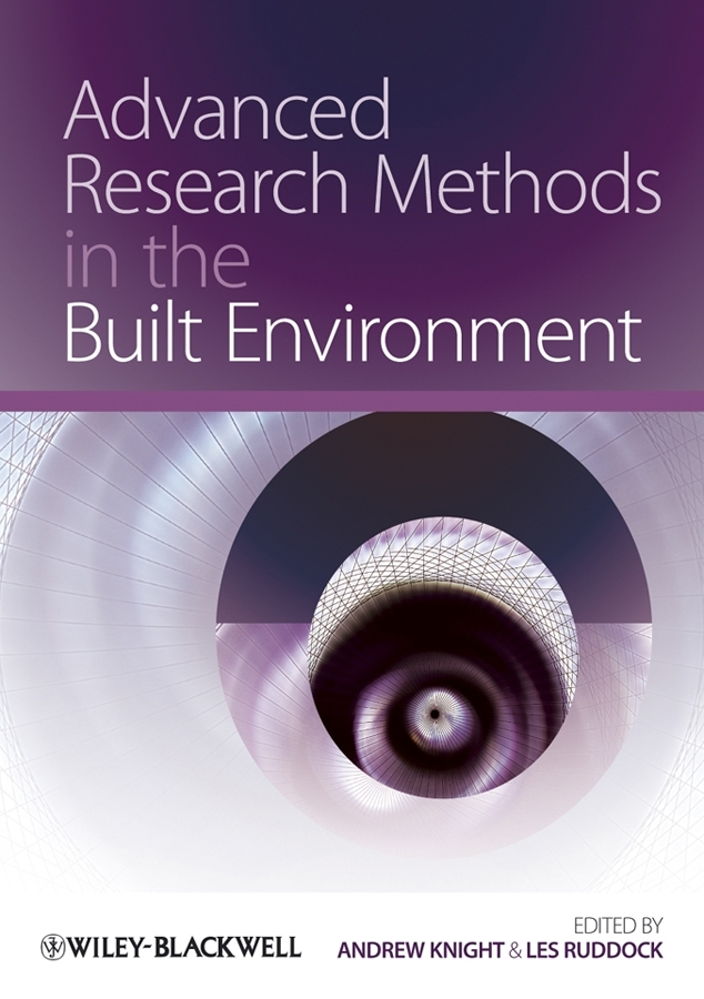 Knight Andrew Advanced Research Methods in the Built Environment demystifying learning traps in a new product innovation process