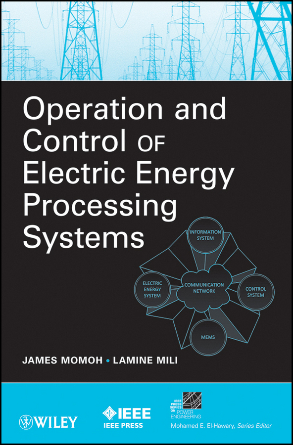 Momoh James Operation and Control of Electric Energy Processing Systems modeling and feedback control of mems devices