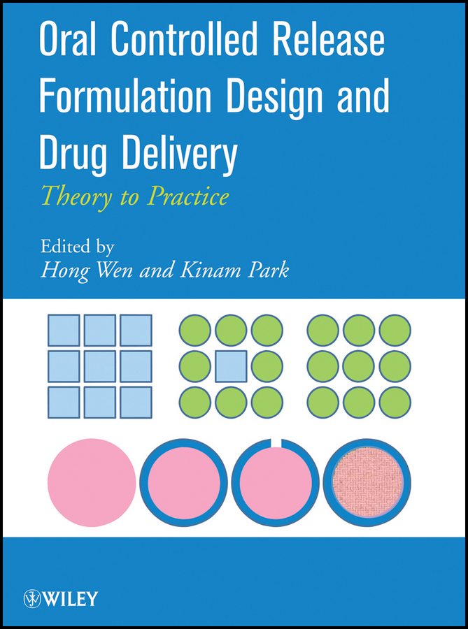 Park Kinam Oral Controlled Release Formulation Design and Drug Delivery. Theory to Practice ISBN: 9780470640470 female head teachers administrative challenges in schools in kenya
