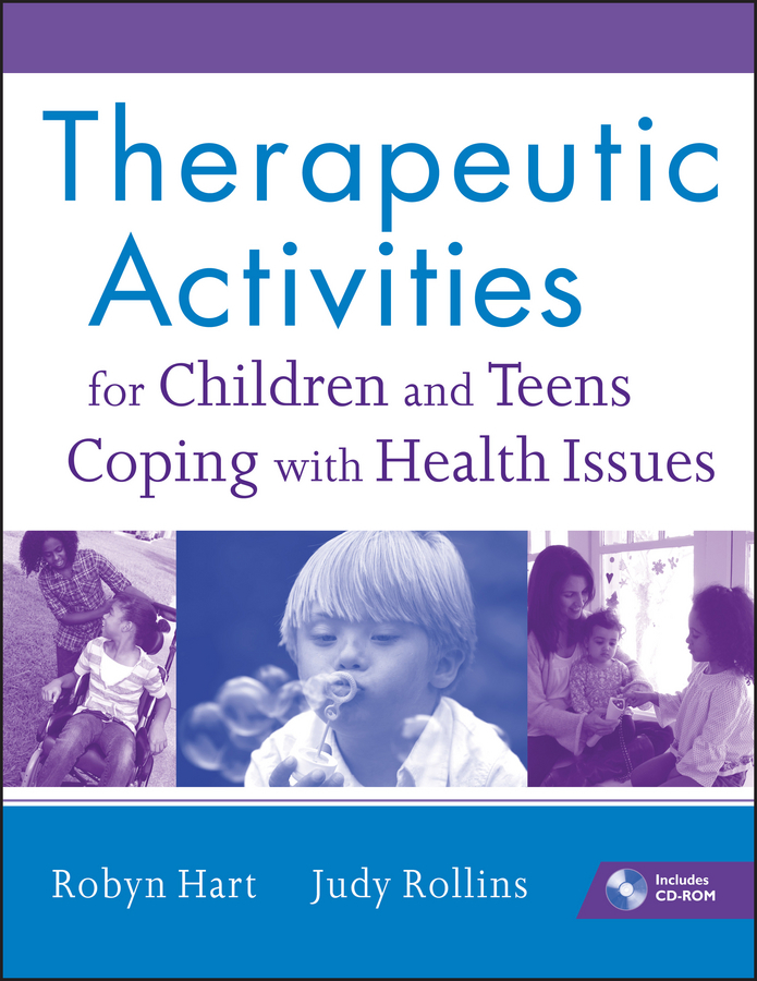 Rollins Judy Therapeutic Activities for Children and Teens Coping with Health Issues