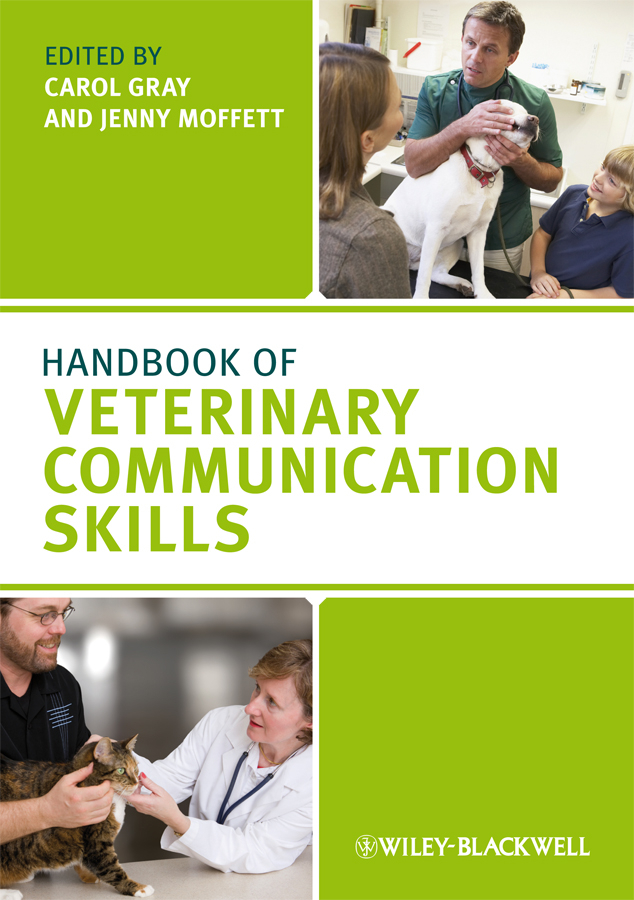 Фото - Gray Carol Handbook of Veterinary Communication Skills ISBN: 9781118261170 zajac anne m veterinary clinical parasitology isbn 9781118292037
