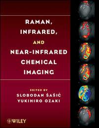 Sasic Slobodan - Raman, Infrared, and Near-Infrared Chemical Imaging