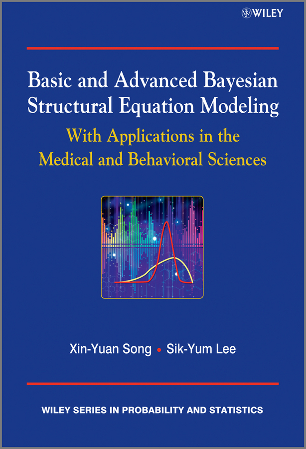 Song Xin-Yuan Basic and Advanced Bayesian Structural Equation Modeling. With Applications in the Medical and Behavioral Sciences gt motor motorcycle mt09 fz09 cnc aluminum chain guards cover protector for yamaha mt 09 fz 09 2013 2014 2015 2016