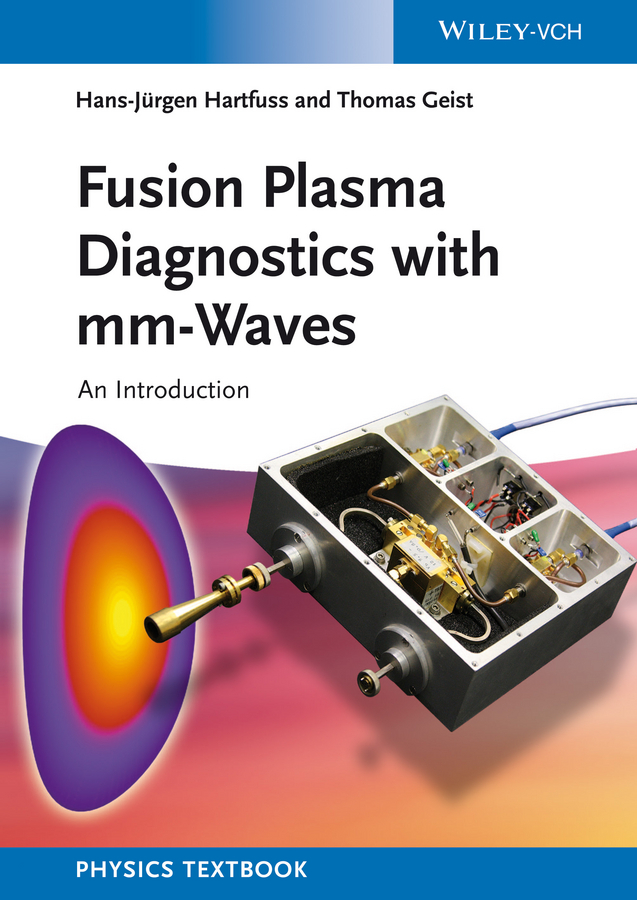 Geist Thomas Fusion Plasma Diagnostics with mm-Waves. An Introduction essential background of ultrasound physics