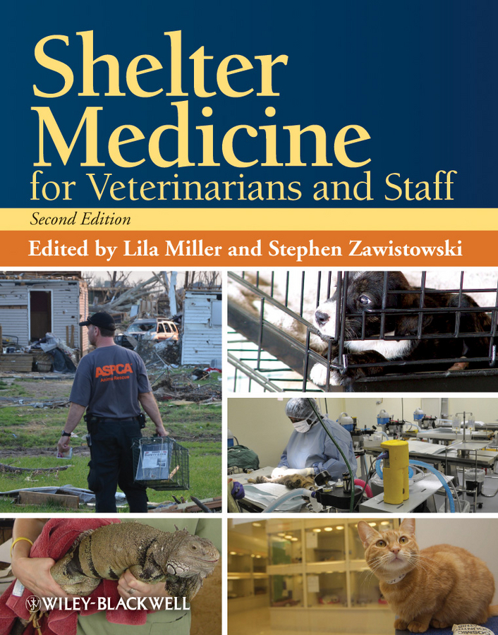 Zawistowski Stephen Shelter Medicine for Veterinarians and Staff туника shelter shelter mp002xw13uru
