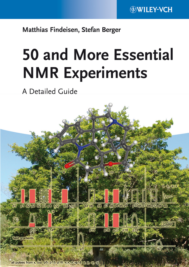 Findeisen Matthias 50 and More Essential NMR Experiments. A Detailed Guide ISBN: 9783527336968 paul pregosin s nmr in organometallic chemistry