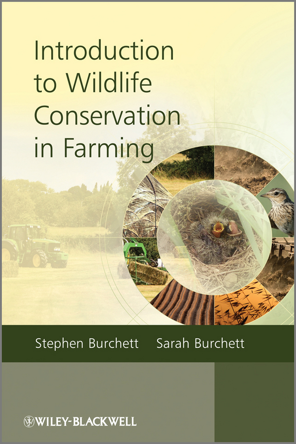 Burchett Stephen Introduction to Wildlife Conservation in Farming
