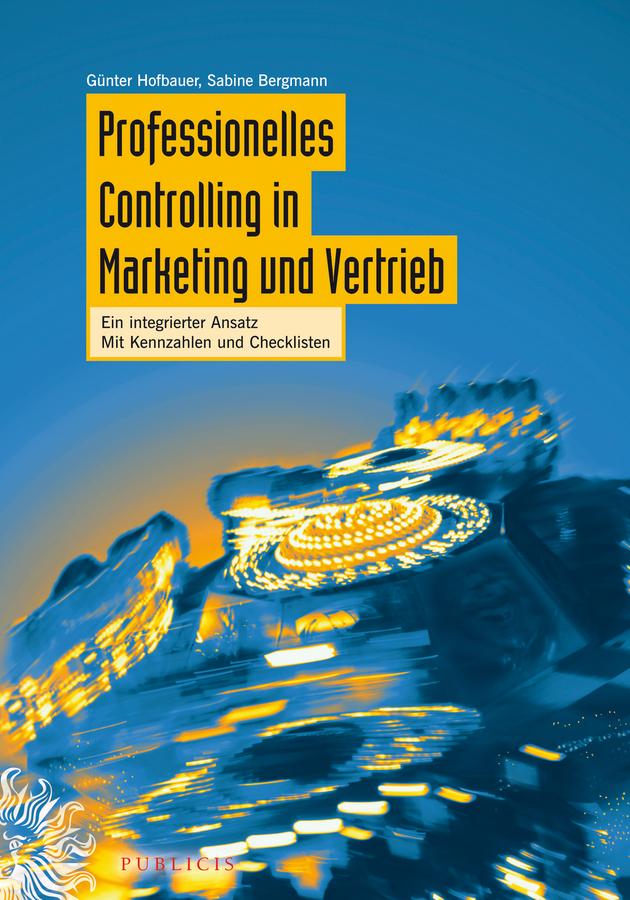 Hofbauer Günter Professionelles Controlling in Marketing und Vertrieb. Ein integrierter Ansatz ISBN: 9783895786969 лампа светодиодная skylark a0062