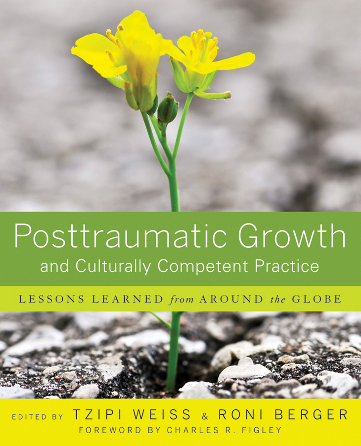 Weiss Tzipi Posttraumatic Growth and Culturally Competent Practice. Lessons Learned from Around the Globe t omay energy consumption and economic growth evidence from nonlinear panel cointegration and causality tests