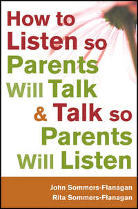 - How to Listen so Parents Will Talk and Talk so Parents Will Listen