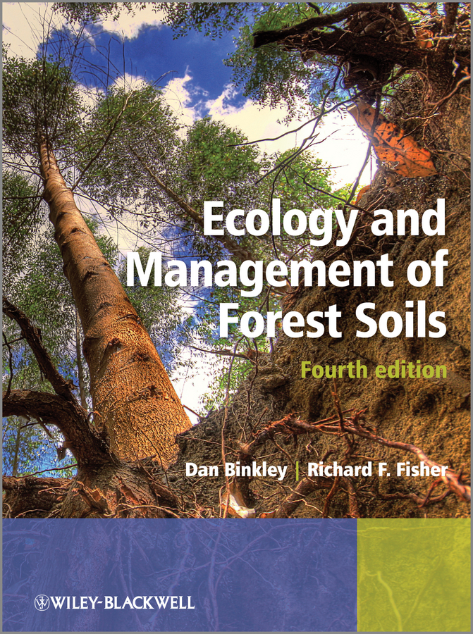 Fisher Richard Ecology and Management of Forest Soils fairy unicorns the magic forest