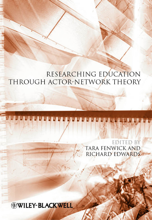 Edwards Richard Researching Education Through Actor-Network Theory ISBN: 9781118274880 educational change in ethiopia