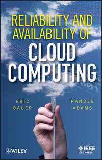 Adams Randee - Reliability and Availability of Cloud Computing