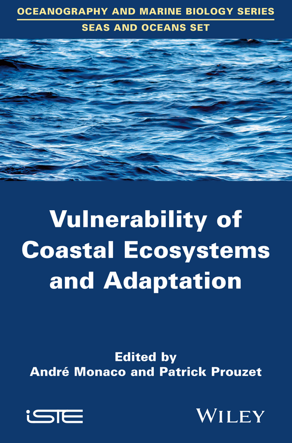 Prouzet Patrick Vulnerability of Coastal Ecosystems and Adaptation