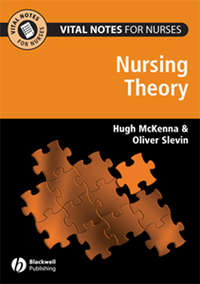Slevin Oliver - Vital Notes for Nurses. Nursing Models, Theories and Practice