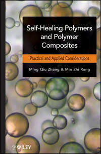 Rong Min Zhi - Self-Healing Polymers and Polymer Composites