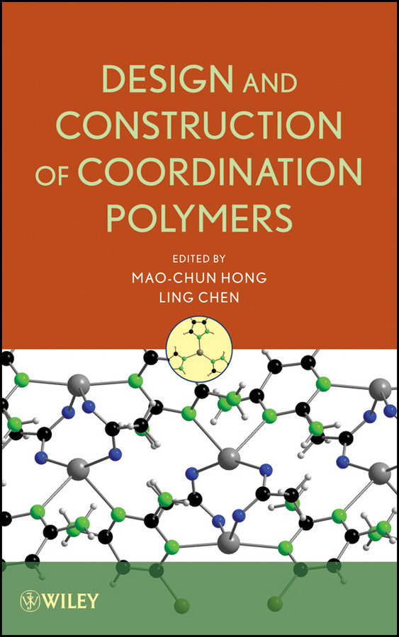 Chen Ling Design and Construction of Coordination Polymers