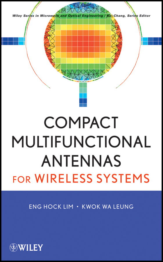 Lim Eng Hock Compact Multifunctional Antennas for Wireless Systems lim eng hock compact multifunctional antennas for wireless systems