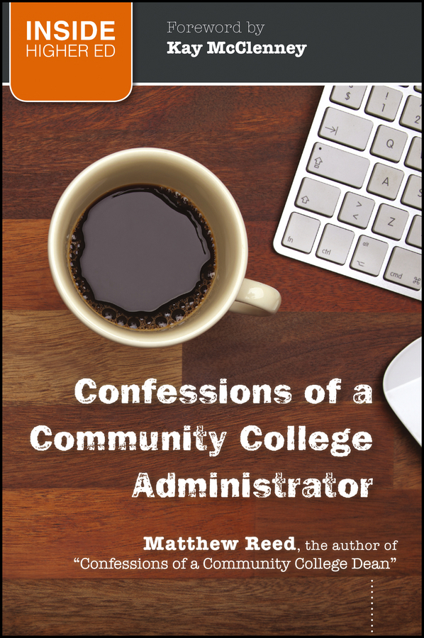 Reed Matthew Confessions of a Community College Administrator community college students experiences with a leadership program