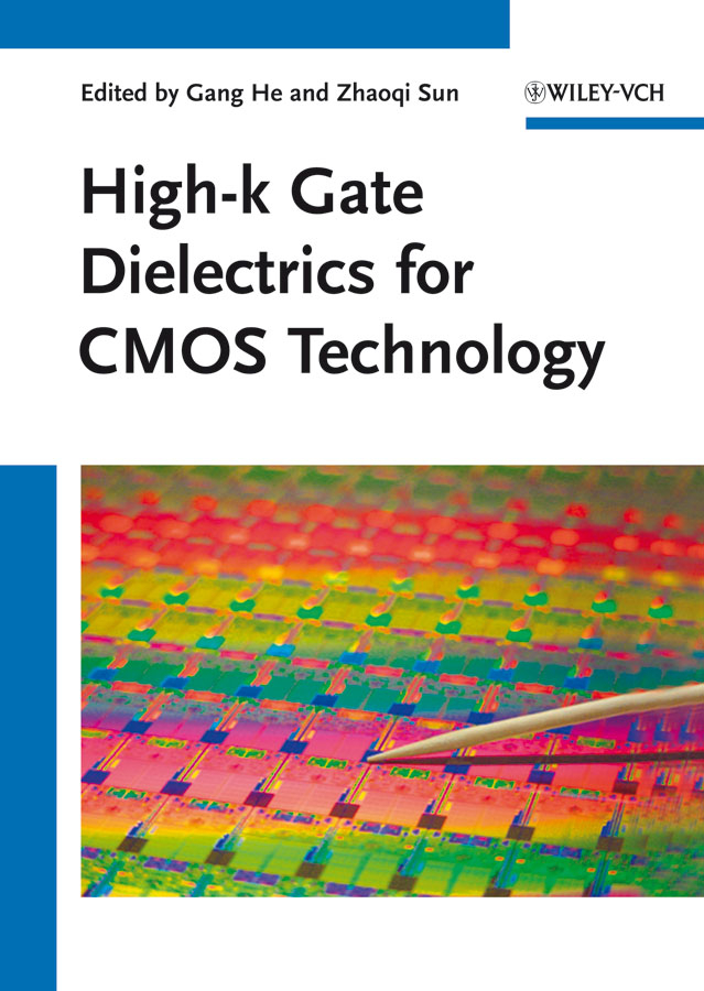 He Gang High-k Gate Dielectrics for CMOS Technology