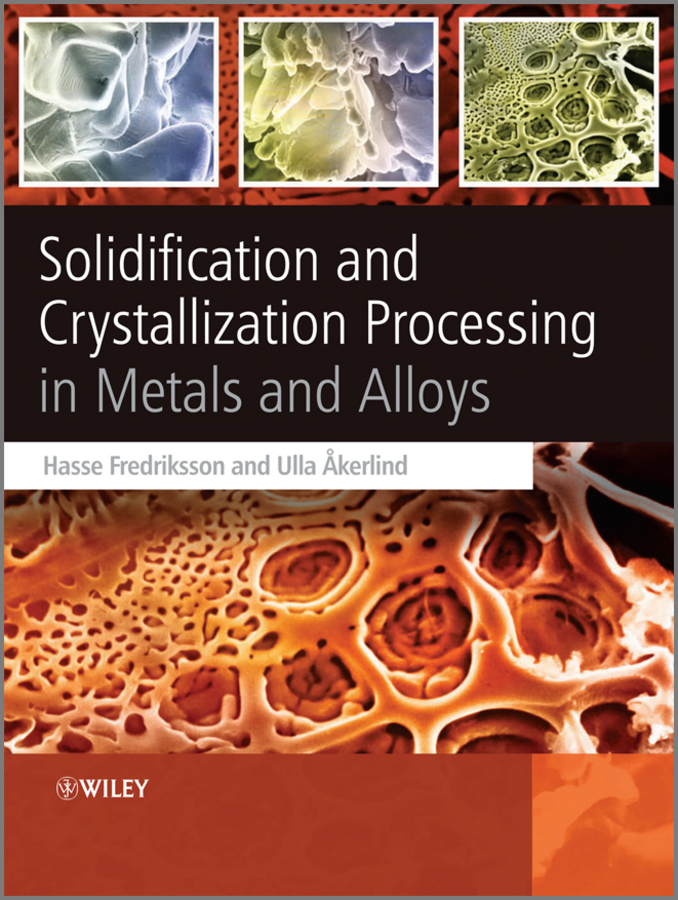 Ulla Åkerlind Solidification and Crystallization Processing in Metals and Alloys recovery of metals from sludges and wastewaters
