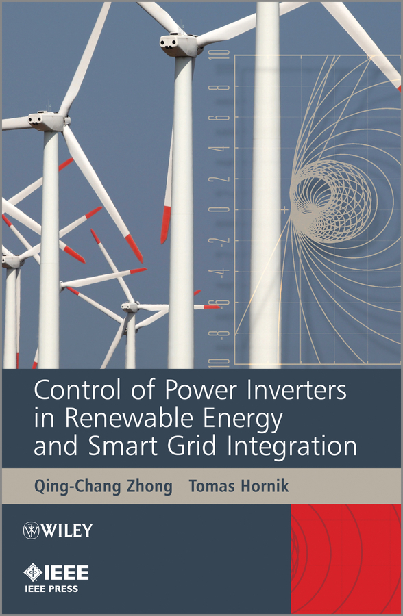 Hornik Tomas Control of Power Inverters in Renewable Energy and Smart Grid Integration ISBN: 9781118481783 interconnection of res to grid for power quality improvement