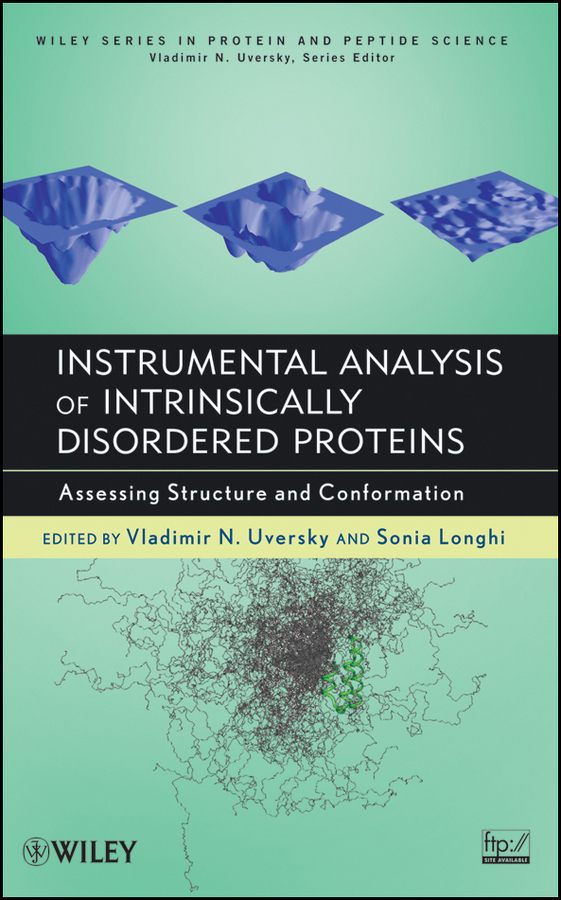 Uversky Vladimir Instrumental Analysis of Intrinsically Disordered Proteins. Assessing Structure and Conformation