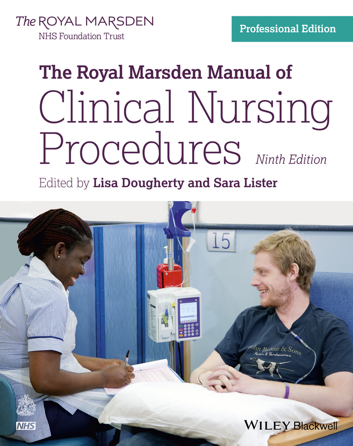 Lister Sara The Royal Marsden Manual of Clinical Nursing Procedures palliative care nursing principles and evidence for practice