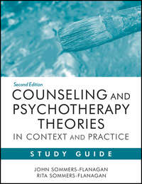 - Counseling and Psychotherapy Theories in Context and Practice Study Guide