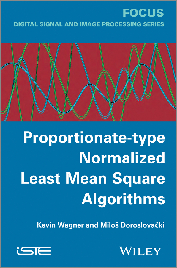 Wagner Kevin Proportionate-type Normalized Least Mean Square Algorithms robust control algorithms for twin rotor system