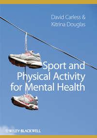 Douglas Kitrina - Sport and Physical Activity for Mental Health