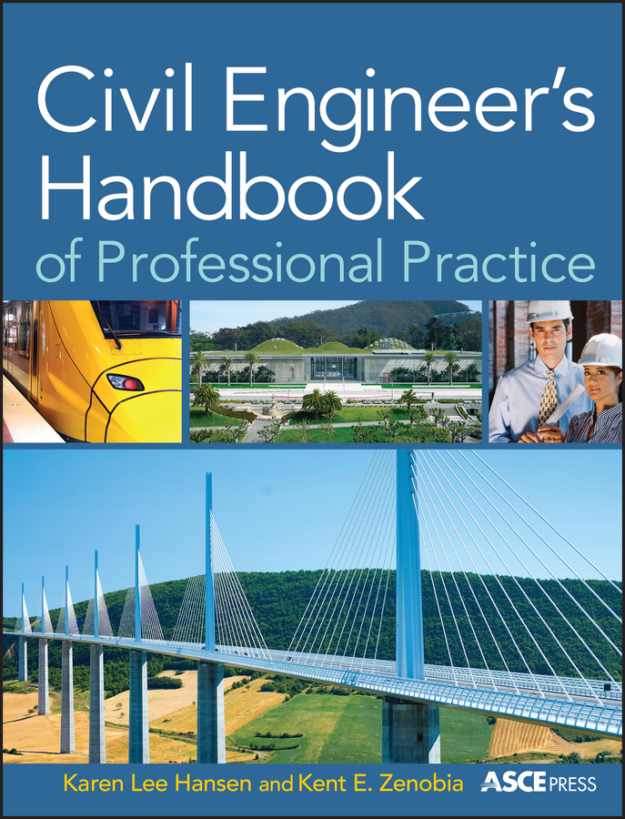 Hansen Karen Civil Engineer's Handbook of Professional Practice ISBN: 9780470901618 legal aspects of engineering profession