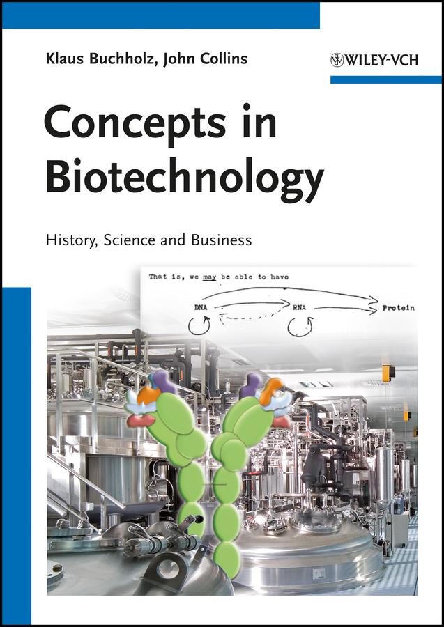Buchholz Klaus Concepts in Biotechnology. History, Science and Business enhancing the tourist industry through light