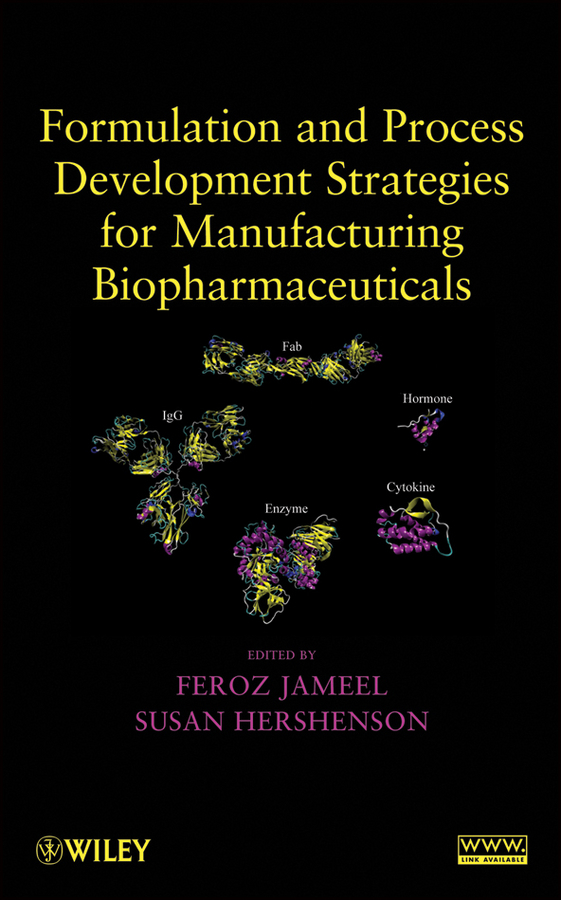Jameel Feroz Formulation and Process Development Strategies for Manufacturing Biopharmaceuticals growth and development of ict and e government in estonia