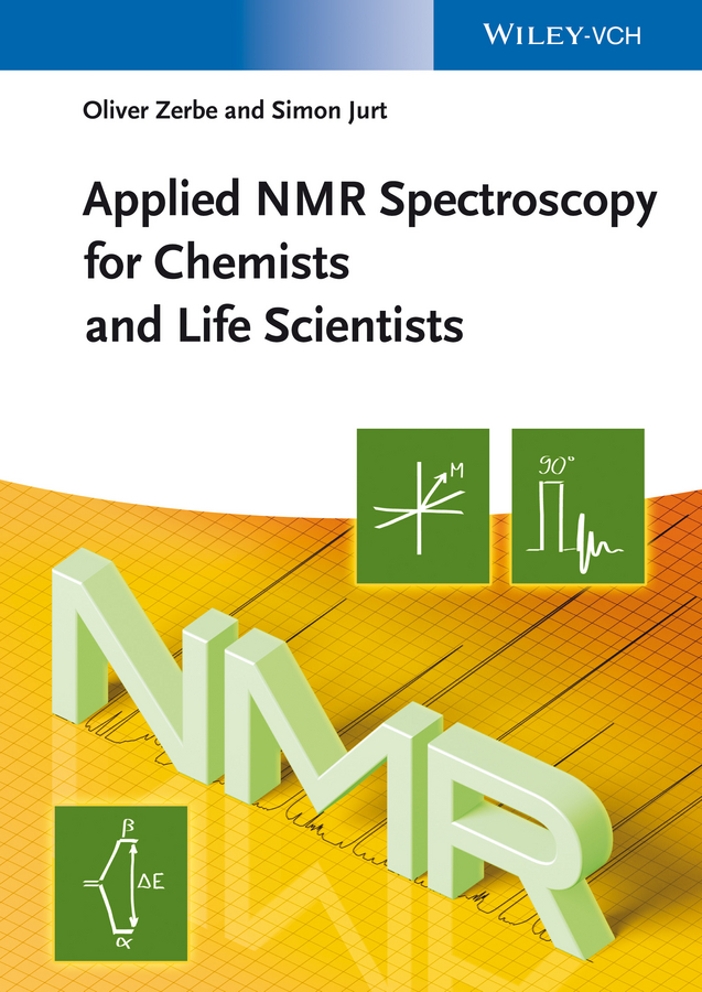 Zerbe Oliver Applied NMR Spectroscopy for Chemists and Life Scientists ISBN: 9783527677856 paul pregosin s nmr in organometallic chemistry