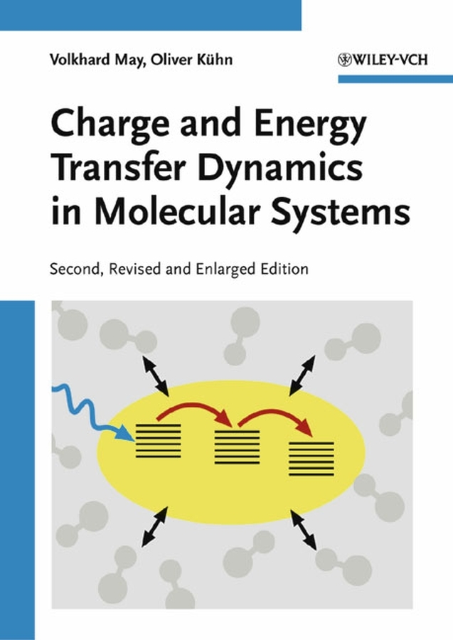 Kühn Oliver Charge and Energy Transfer Dynamics in Molecular Systems ISBN: 9783527617470 molecular immunology made simple