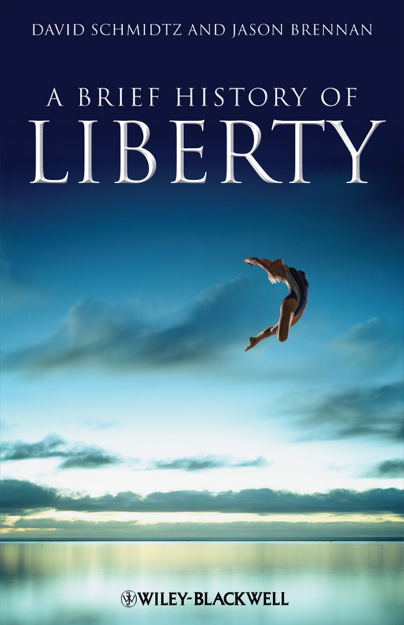 Schmidtz David A Brief History of Liberty a brief history of time