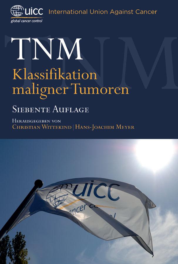 Meyer Hans-Joachim TNM. Klassifikation Maligner Tumoren die kassierer frankfurt am main
