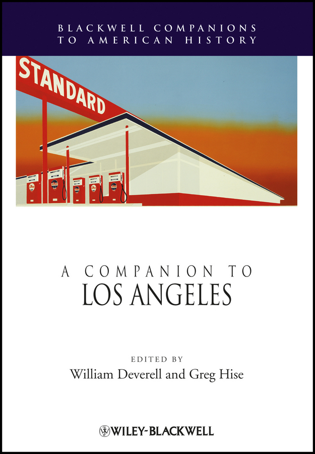 Deverell William A Companion to Los Angeles