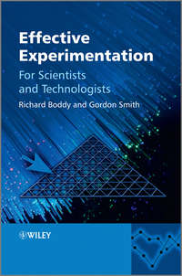 Boddy Richard - Effective Experimentation. For Scientists and Technologists