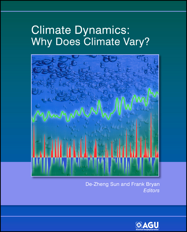 Bryan Frank Climate Dynamics. Why Does Climate Vary? impact of climate variability