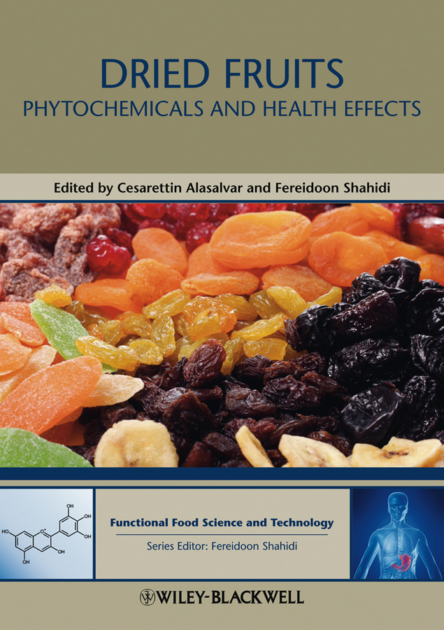 Alasalvar Cesarettin Dried Fruits. Phytochemicals and Health Effects кулон beatrici lux 8 марта женщинам