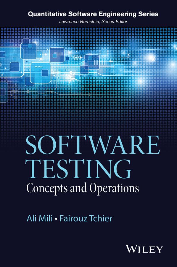 Mili Ali Software Testing. Concepts and Operations modelling and optimization of chemical engineering processes