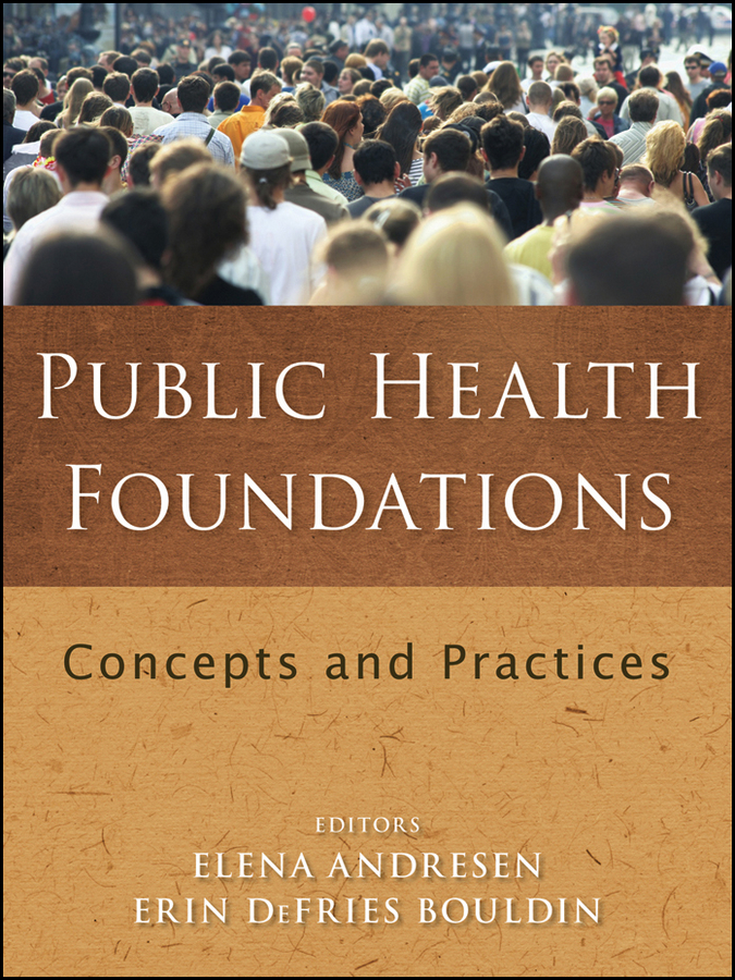 Bouldin Erin DeFries Public Health Foundations. Concepts and Practices