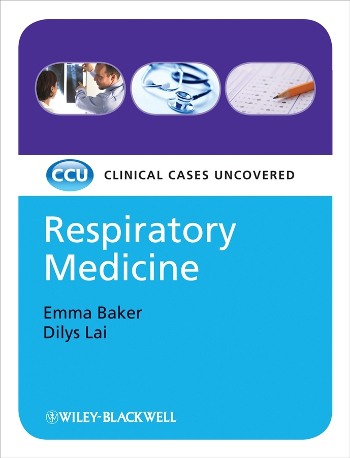 Baker Emma Respiratory Medicine, eTextbook. Clinical Cases Uncovered clinical