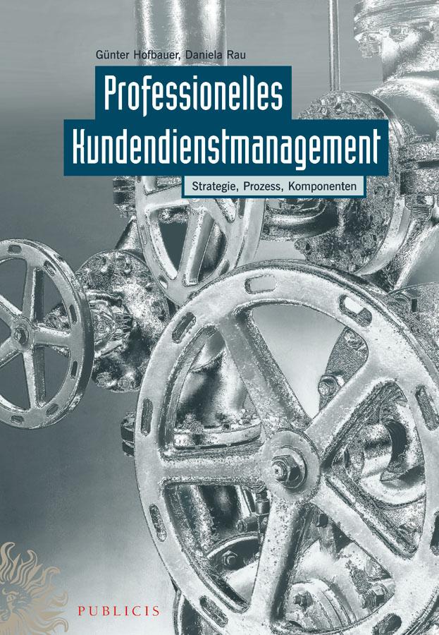 Hofbauer Günter Professionelles Kundendienstmanagement. Strategie, Prozess, Komponenten ботинки der spur der spur de034amwiz42